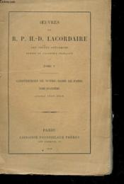 Oeuvres - Tome V - Conferences De Notre-Dame De Paris Annees 1849-1850 - Couverture - Format classique