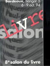 8e Salon Du Livre - Bordeaux - Couverture - Format classique