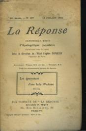 La Reponse. Revue Mensuelle D'Apologetique Populaire. N°187, 15 Juillet 1923. Les Ignorances D'Une Belle Madame. - Couverture - Format classique