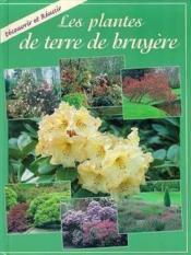 Les Plantes De Terre De Bruyere - Couverture - Format classique