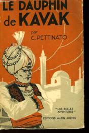 Le Dauphin De Kavak - Couverture - Format classique