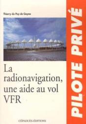 La radionavigation ; une aide au vol vfr - Couverture - Format classique