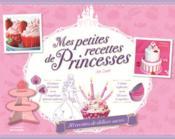 Mes petites recettes de princesses, fiches - Couverture - Format classique