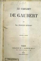 Le Cabaret De Gaubert / 2e Edition. - Couverture - Format classique