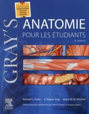 Gray's anatomie pour les étudiants (3e édition) - Couverture - Format classique