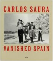 Carlos saura vanished spain - Couverture - Format classique