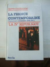 La France contemporaine. Chronologie commentée (1946-1990). I La IV° République. - Couverture - Format classique