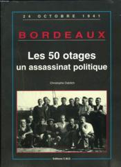 50 Otages Un Assassinat Politique - Couverture - Format classique