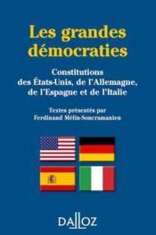 Les grandes démocraties ; constitutions des Etats-Unis., de l'Allemagne., de l'Espagne et de l'Italie - Couverture - Format classique