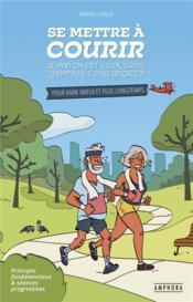 Se mettre à courir quand on est vieux, gros (sympa) et pas sportif - Couverture - Format classique