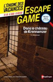 L'énigme des vacances ; escape game ; 5e/4e ; dans le château de Krennamzer - Couverture - Format classique