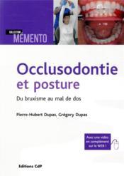 Occlusodontie et posture ; du bruxisme au mal de dos - Couverture - Format classique