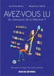 Avez-vous lu les classiques de la littérature ? t.3 - Couverture - Format classique
