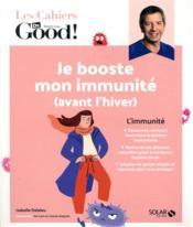 Cahier Dr Good ; je booste mon immunité (avant l'hiver) - Couverture - Format classique