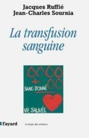 La transfusion sanguine - Couverture - Format classique