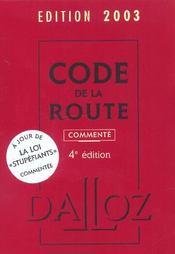 Code De La Route Commente ; 4e Edition ; Edition 2003 - Intérieur - Format classique