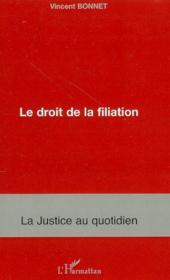 Le droit de la filiation - Couverture - Format classique