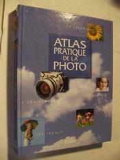 Atlas Pratique De La Photographie - Intérieur - Format classique