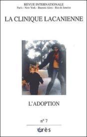 Clinique lacanienne 07 - l'adoption - Couverture - Format classique