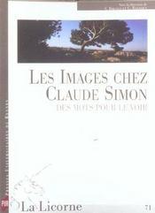 REVUE LA LICORNE N.71 ; les images chez Claude Simon ; des mots pour le voir - Intérieur - Format classique