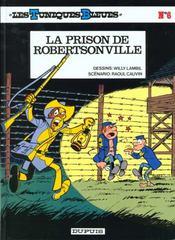Les tuniques bleues t.6 ; la prison de Robertsonville - Intérieur - Format classique