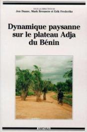 Dynamique Paysanne Sur Le Plateau Adja Du Benin - Couverture - Format classique