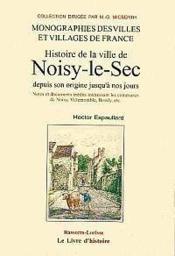 Noisy-Le-Sec Et Ses Environs - Couverture - Format classique