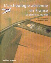 Archeologie Aerienne En France - Intérieur - Format classique