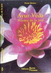 Ayur-veda science de la joie - Intérieur - Format classique