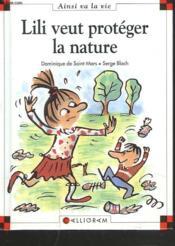 Lili veut protéger la nature - Couverture - Format classique