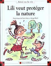 Lili veut protéger la nature - Intérieur - Format classique