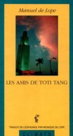 Les Amis De Toti Tang - Couverture - Format classique