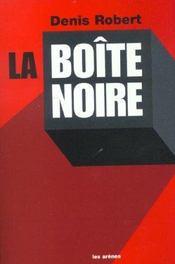 La Boite Noire - Intérieur - Format classique