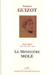 Mémoires t.8 (1837-1840) ; le ministère Molé - Couverture - Format classique
