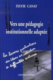 Vers une pédagogie institutionnelle adaptée - Intérieur - Format classique