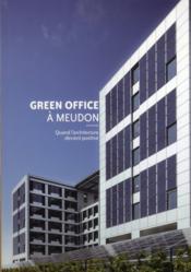 Green office à Meudon ; quand l'architecture devient positive - Couverture - Format classique