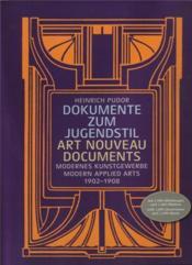 Art nouveau documents modern applied arts 1902-1908 - Couverture - Format classique