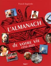 L'almanach de votre vie de 1950 à 2025 - Couverture - Format classique