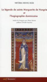 La Legende De Sainte Marguerite De Hongrie Et L'Hagiographie Dominicaine - Couverture - Format classique