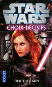 Star Wars ; choix décisifs - Couverture - Format classique