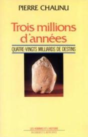 Trois millions d'annees - Couverture - Format classique