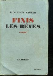 Finis Les Reves... - Couverture - Format classique
