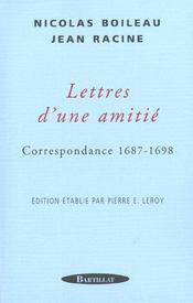 Lettres d'une amitie - correspondance 1687-1698 - Intérieur - Format classique