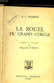 La Route Du Grand Cercle - Couverture - Format classique