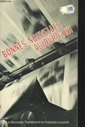 Bonnes Nouvelles Aujourd'Hui. - Couverture - Format classique