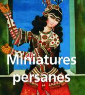 Miniatures persanes - Couverture - Format classique