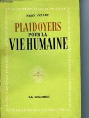 Plaidoyers Pour La Vie Humaine - Couverture - Format classique