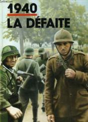 1940 - La Defaite - Couverture - Format classique