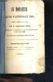 Un Monsieur Qu'On N'Attendait Pas - Scene Comique En Vers. - Couverture - Format classique