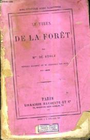 Le Vieux De La Foret / 3e Edition. - Couverture - Format classique